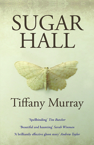 'Sugar Hall', a ghost story by Tiffany Murray. £8.99
