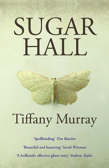 Sugar Hall by Tiffany Murray. £8.99